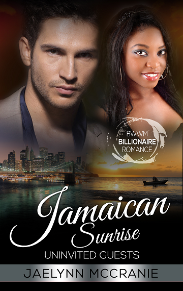 Uninvited Guests: Jamaican Sunrise Book 2