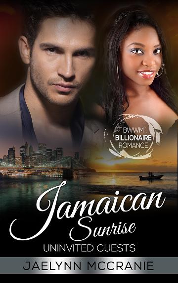 Uninvited Guests: Jamaican Sunrise Book 2